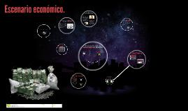 Copy of Escenario económico.