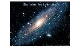 Star Wars, les Leitmotivs