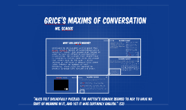 Grice's Maxims of Conversation