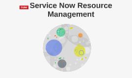 Service Now Resource Management