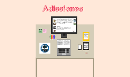 Copy of Adicciones
