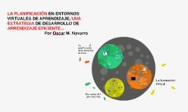 Copy of LA PLANIFICACIÓN EN ENTORNOS VIRTUALES DE APRENDIZAJE, UNA E