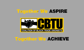 The CBTU: US Version