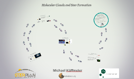 Molecular Clouds and Star Formation - Lecture