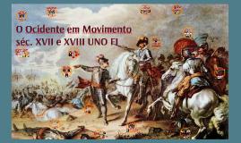 O Ocidente em Movimento séc. XVII e XVIII UNO FI