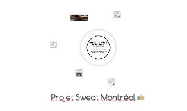 Projet Sweat Montréal
