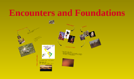 Encounters and Foundations: Native American Lit