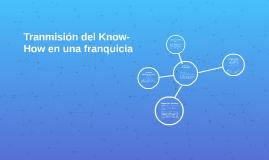 Tranmisión del Know-How en una franquicia