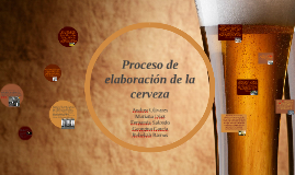 La elaboración de cerveza