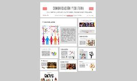 COMUNICACIÓN Y CULTURA LA COMUNICACIÓN DE COSTUMBRES, TRADIC