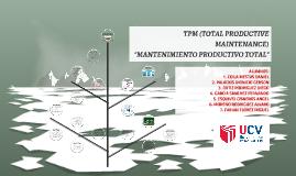 Es indudable que el TPM es la diferencia entre el éxito o el