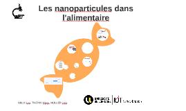 Les nanoparticules dans l'alimentaire