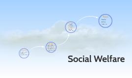 Copy of Social Welfare