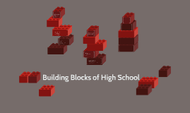 Building Blocks of High School