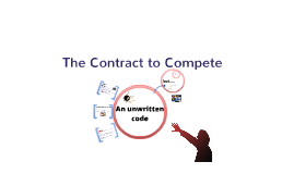 The Contract to Compete