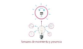 Sensores de movimiento y presencia