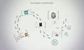 Tecnologías y subjetividad