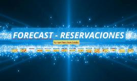 FORECAST - RESERVACIONES