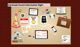 Copy of 3rd Grade Parent Information Night