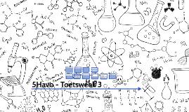 5Havo - Toetsweek 3