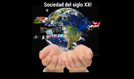 Sociedad del siglo XXI