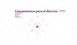 Copy of Lineamientos para el director