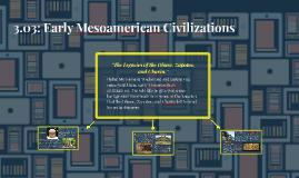 3.03: Early Mesoamerican Civilizations