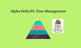 Alpha Delta Pi: Time Management
