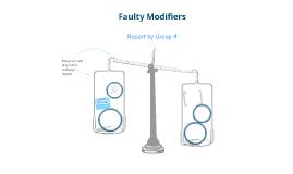 Faulty Modifiers