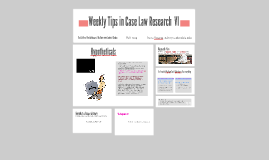 Weekly Tips Case Law Research VI