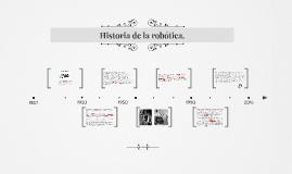 Historia de la robótica.