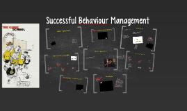 Successful Behaviour Management