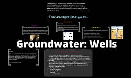 Groundwater: Wells
