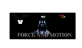 Force and Motion - OGT