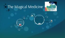 Copy of Copy of The Magical Medicine