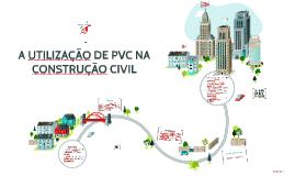 A UTILIZAÇÃO DE PVC NA CONSTRUÇÃO CIVIL