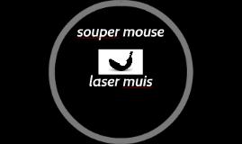 souper mouse