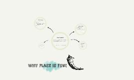 Why Flask is fun!
