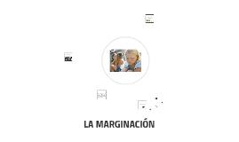 LA MARGINACIÓN