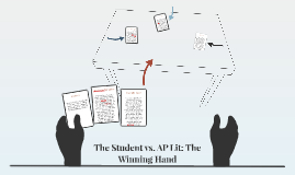 The Student vs. AP Lit: The Winning Hand