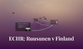 Copy of ECHR: Ruusunen v Finland