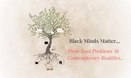 Black Minds Matter...