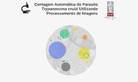 Contagem Automática do Parasito Trypanosoma cruizi Utilizand