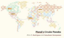 Plank's Circular Paradox