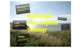 Disadvantages of future biometric technology