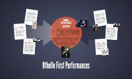 Othello First Performances