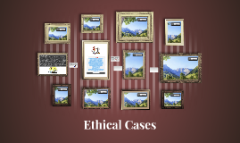 Ethical Cases