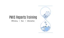 PMIS Reports Training (Alt3)