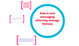 how texting affect teen literacy