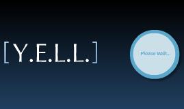 Y.E.L.L.